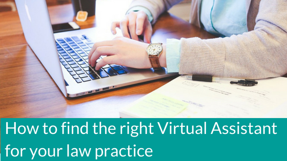 how-to-find-the-right-virtual-assistant-for-your-law-practice